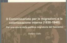 Il Commissariato per le migrazioni e la colonizzazione interna: per una storia della politica migratoria del fascismo